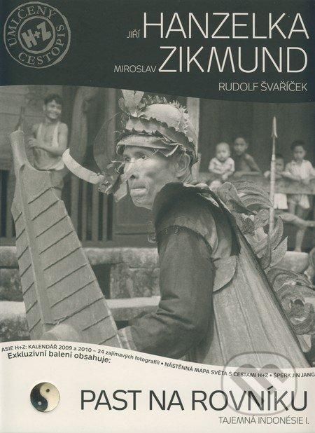 Past na rovníku - Jiří Hanzelka, Miroslav Zikmund, Rudolf Švaříček