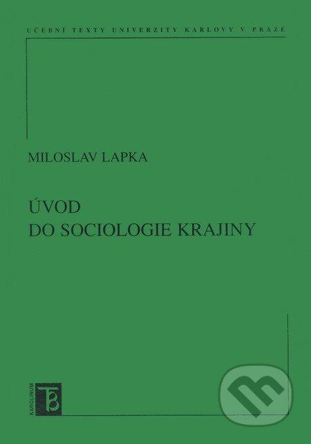 Úvod do sociologie krajiny - Miloslav Lapka
