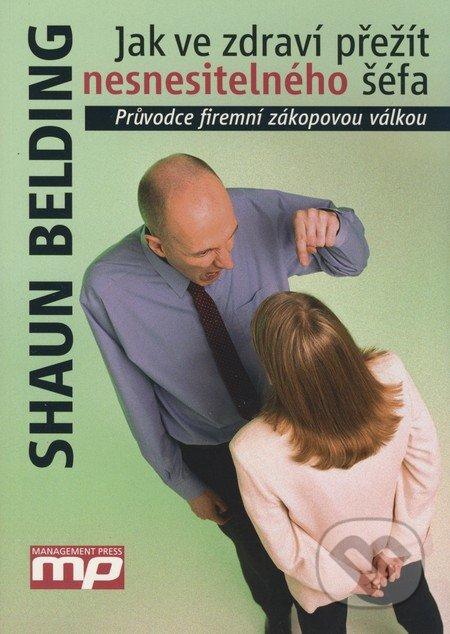 Jak ve zdraví přežít nesnesitelného šéfa - Shaun Belding