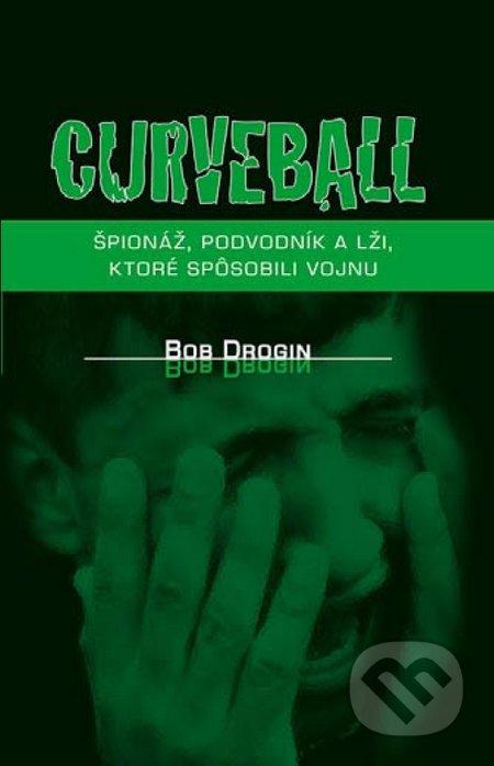 Curveball - Bob Drogin
