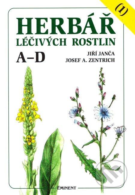 Herbář léčivých rostlin (1) - Jiří Janča, Josef A. Zentrich