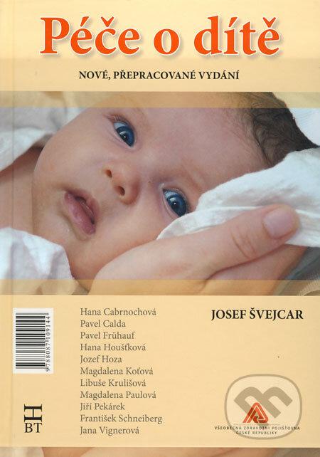 Péče o dítě - Josef Švejcar