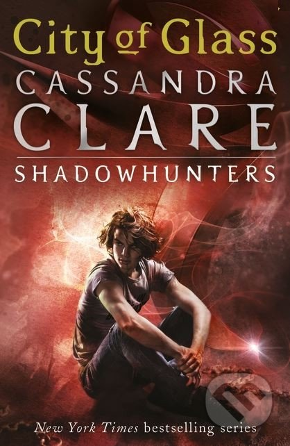 The Mortal Instruments: City of Glass - Cassandra Clare