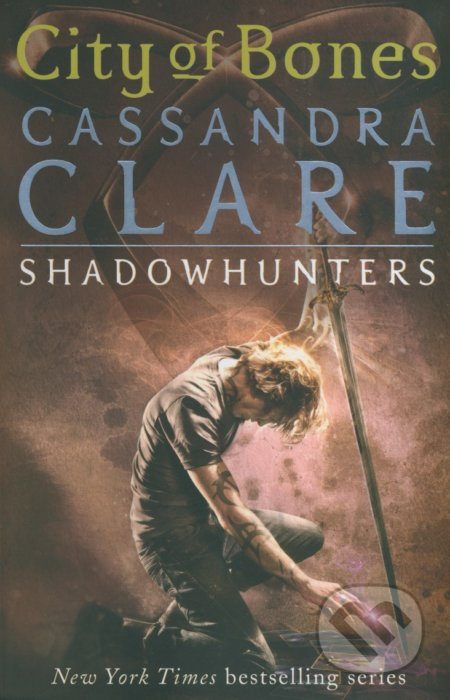 The Mortal Instruments: City of Bones - Cassandra Clare