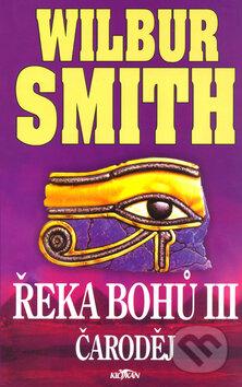 Řeka bohů III. - Wilbur Smith