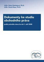 Dokumenty ke studiu obchodního práva - David Raus, Dana Ondrejová