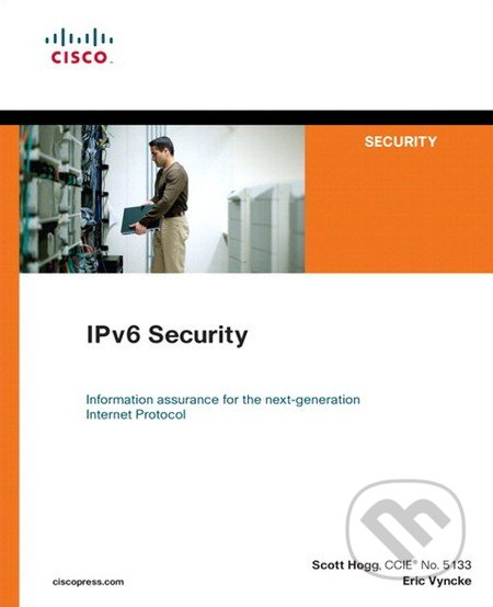 IPv6 Security - Scott Hogg, Eric Vyncke