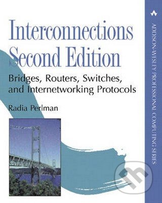 Interconnections, Second edition - Radia Perlman