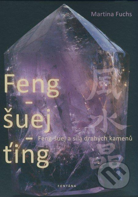 Feng-šuej-ťing - Martina Fuchs