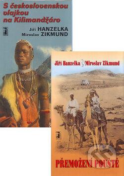S československou vlajkou na Kilimandžáro + Přemožení pouště (Komplet) - Jiří Hanzelka, Miroslav Zikmund