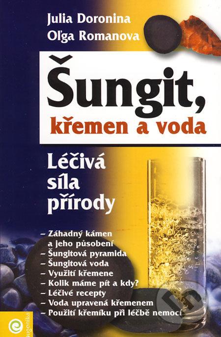 Šungit, křemen a voda - Julia Doronina, Oľga Romanova