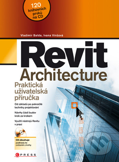 Revit Architecture - Vladimír Balda, Ivana Vinšová