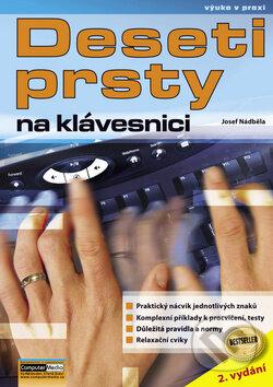 Deseti prsty na klávesnici - Josef Nádběla