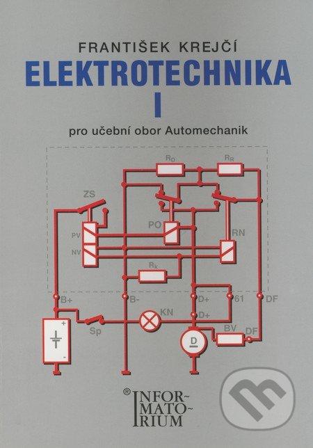 Elektrotechnika I - František Krejčí