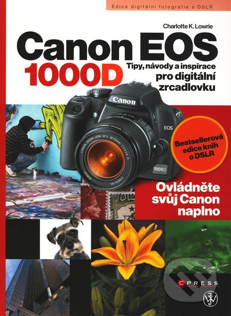 Canon EOS 1000D - Charlotte K. Lowrie