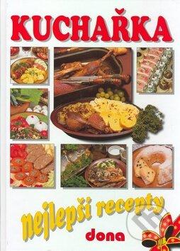 Kuchařka - Nejlepší recepty -
