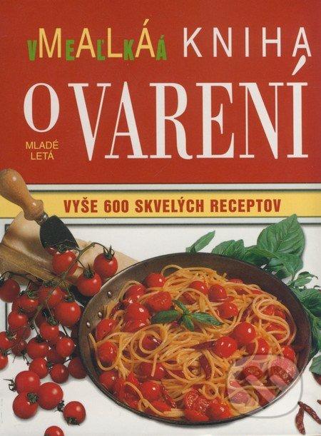 Malá veľká kniha o varení -