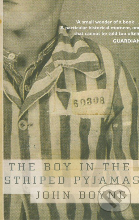 Boy in the Striped Pyjamas - John Boyne