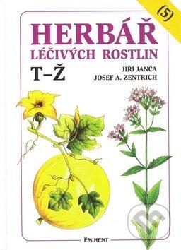 Herbář léčivých rostlin (5) - Jiří Janča, Josef A. Zentrich