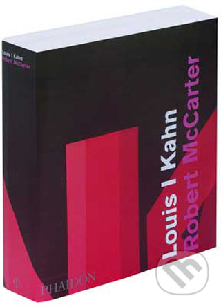 Louis I Kahn - Robert McCarter