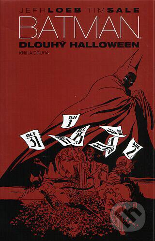 Batman: Dlouhý Hallowen - Kniha druhá - Jeph Loeb, Tim Sale
