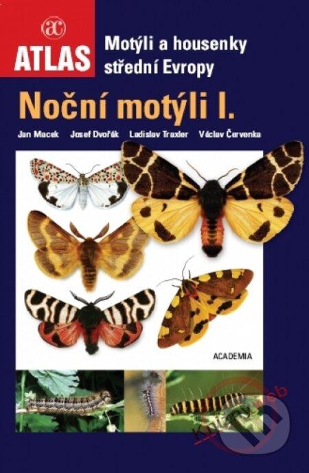 Noční motýli I. - Jan Macek a kol.