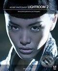 Adobe Photoshop Lightroom 2 - Martin Evening