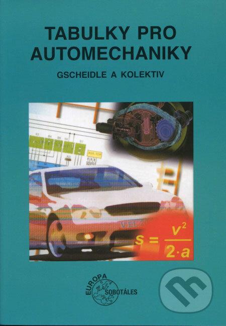 Tabulky pro automechaniky - Gscheidle a kol.