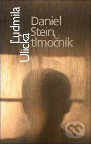 Daniel Stein, tlmočník - Ľudmila Ulická