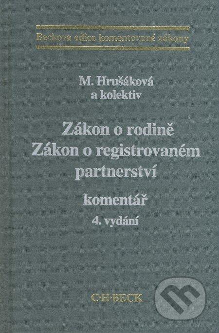Zákon o rodině / Zákon o registrovaném partnerství - Milana Hrušáková a kol.