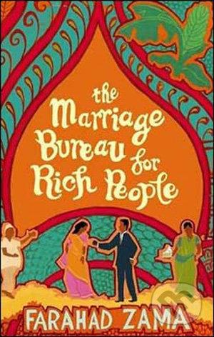 The Marriage Bureau for Rich People - Faradah Zama