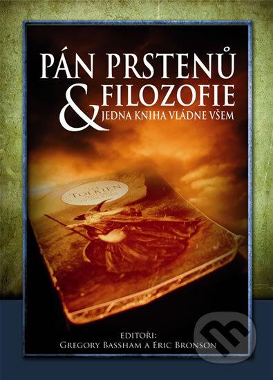 Pán prstenů & Filozofie - Gregory Bassham, Eric Bronson
