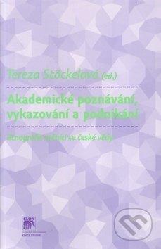 Akademické poznávání, vykazování a podnikání - Tereza Stöckelová