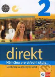 Direkt 2 - Němčina pro střední školy - Beata Cwikowska, Giorgio Motta, Olga Vomáčková