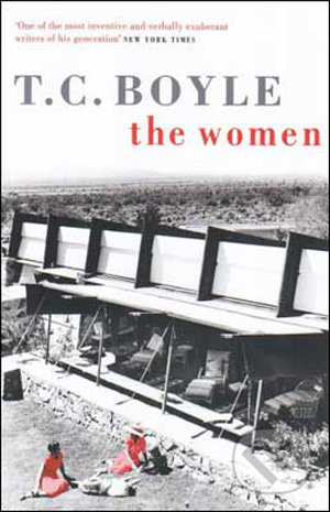 The Women - T.C. Boyle