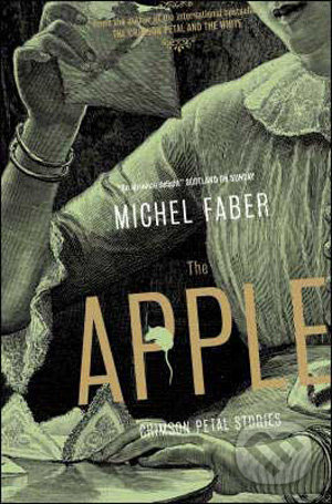 The Apple - Michel Faber