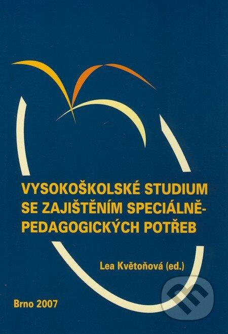 Vysokoškolské studium se zajištěním speciálněpedagogických potřeb - Lea Květoňová