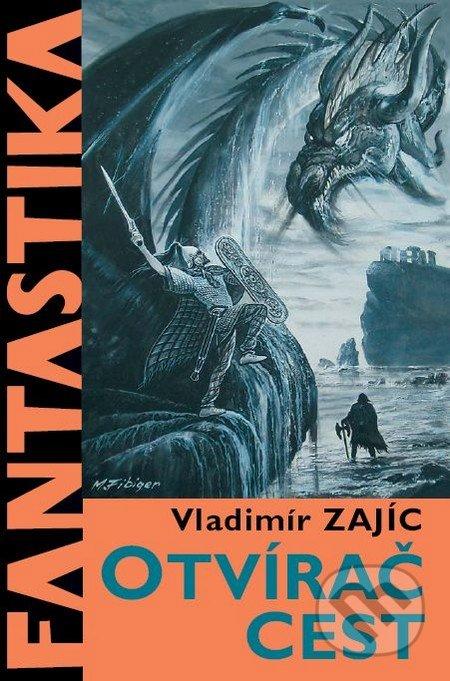 Otvírač cest - Vladimír Zajíc