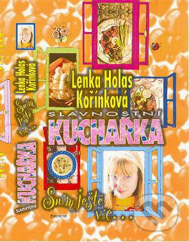 Slavnostní kuchařka - Lenka Holas Kořínková