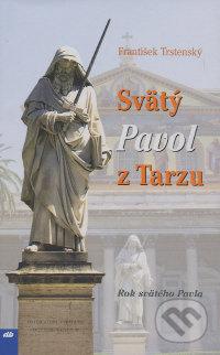 Svätý Pavol z Tarzu - František Trstenský