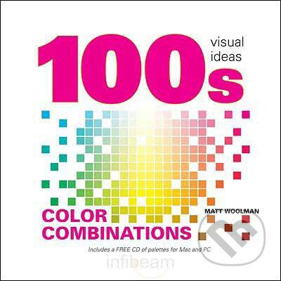 100\'s Color Combinations - Ann Ford, Matt Woolman