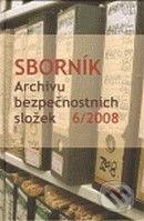 Sborník Archivu bezpečnostních složek 6/2008 -