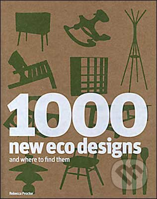 1000 New Eco Designs and Where to Find Them - Rebecca Proctor