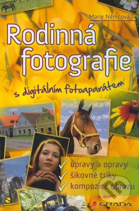 Rodinná fotografie s digitálním fotoaparátem - Marie Němcová