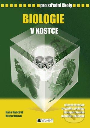 Biologie v kostce pro střední školy - Hana Hančová, Marie Vlková