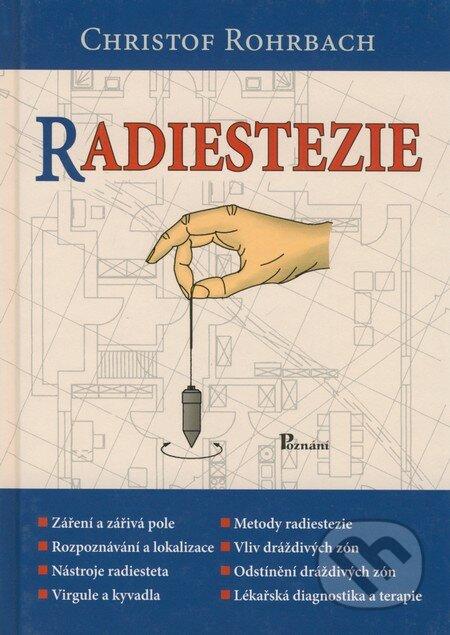 Radiestezie - Christof Rohrbach