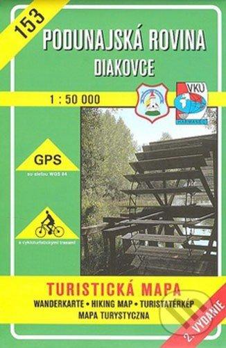 Podunajská rovina - Diakovce - turistická mapa č. 153 - Kolektív autorov
