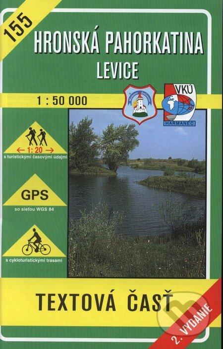 Hronská pahorkatina - Levice - turistická mapa č. 155 - Kolektív autorov