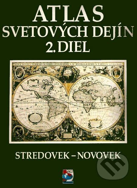 Atlas svetových dejín 2 - Kolektív autorov