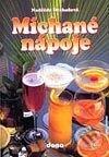 Míchané nápoje - Naděžda Drahošová